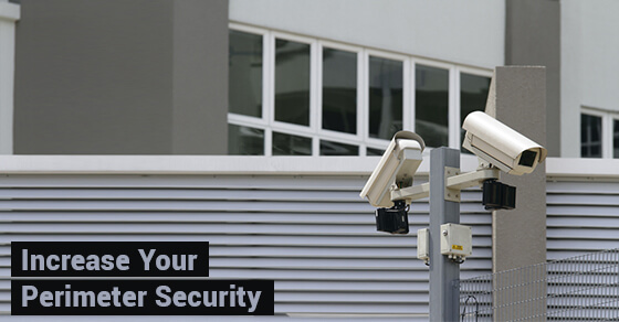 Increase Your Perimeter Security