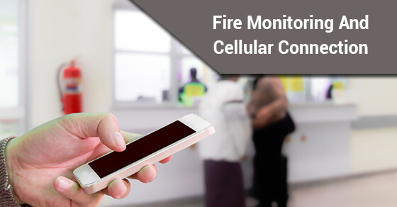 Fire Monitoring And Cellular Connection