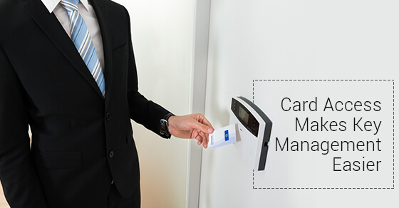 Card Access Makes Key Management Easier