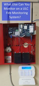 What Else Can You Monitor on a ULC Fire Monitoring System