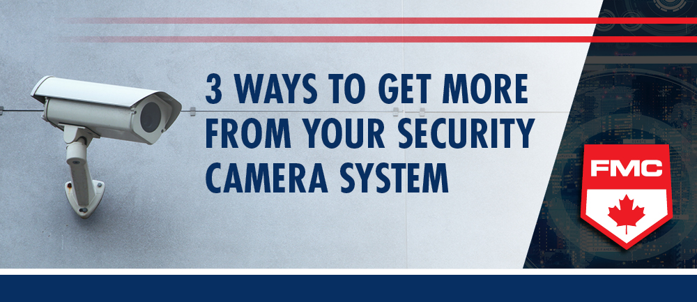 3 ways to get more from your security camera system header image