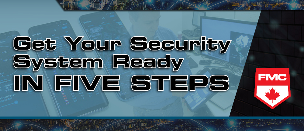 Get Your Security System Ready In Five Steps